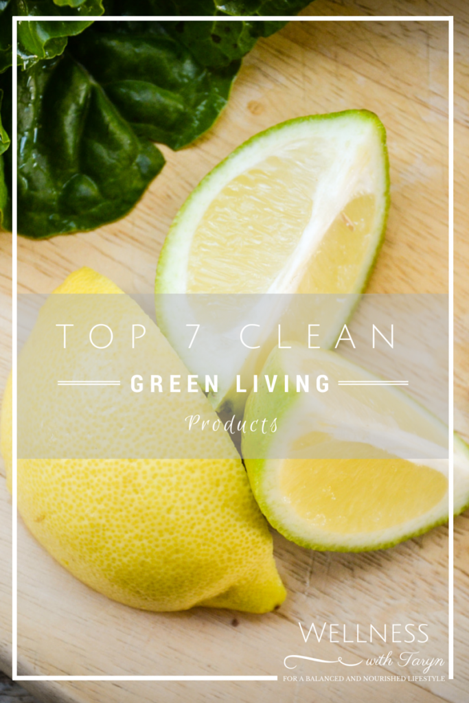 Top 7 clean green living products